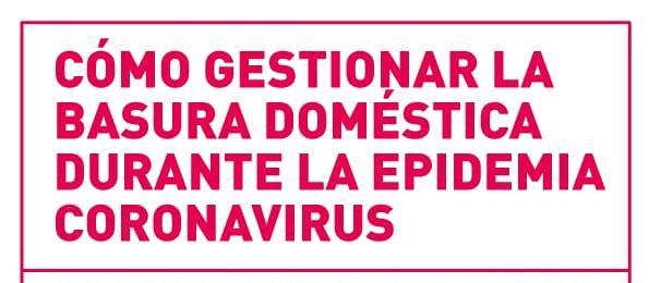 Como gestionar los residuos domésticos en la epidemia el coronavirus
